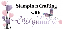 Stampin' n Crafting with Cheryldiana