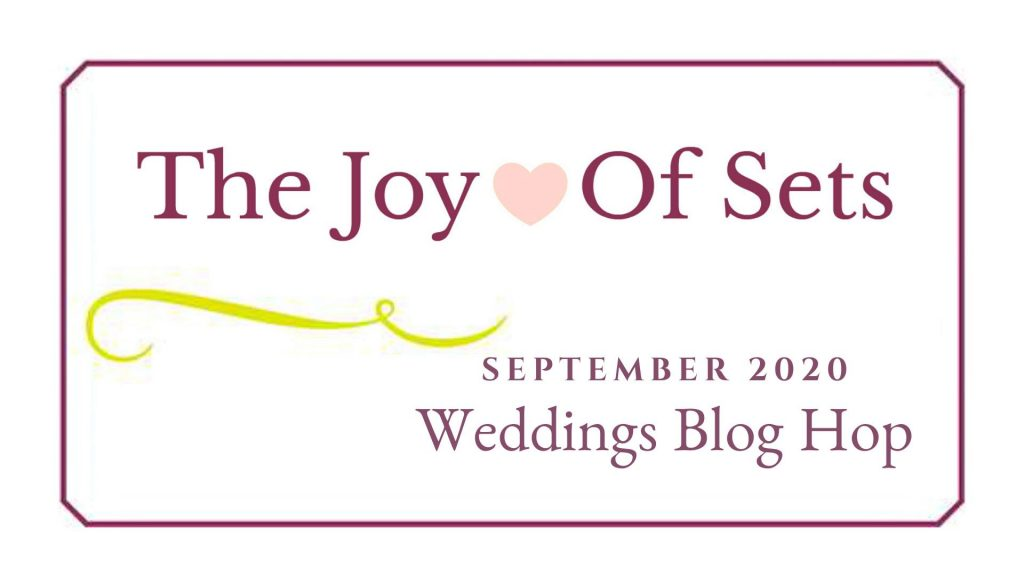 The Joy of Sets September 2020 Weddings Blog Hop