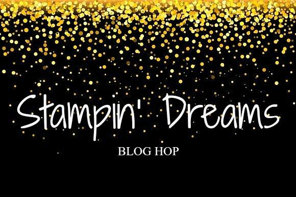 Stampin Dreams Blog Hop