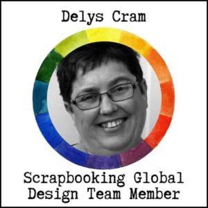 Delys Cram - Scrapbooking Global Design Team Mamber