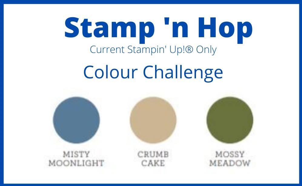 Stamp 'n Hop Colour Challenge Title showing the colours Misty Moonlight, Crumb Cake and Mossy Meadow